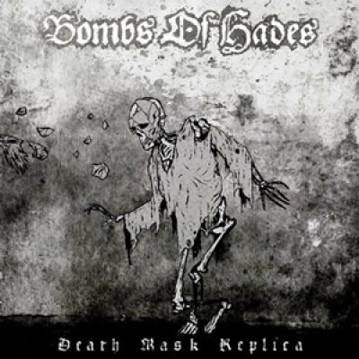 "BOMBS OF HADES: neues Album  ""Death Mask Replica"""