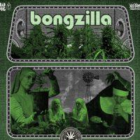 BONGZILLA: Tour 2017