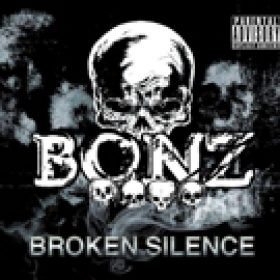 "BONZ: neues Album ""Broken Silence"""