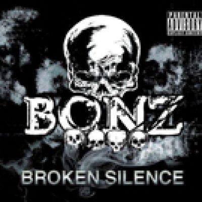 "BONZ: neues Album ""Broken Silence"""