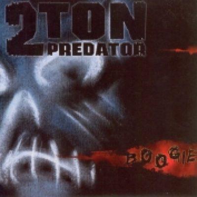 2 TON PREDATOR: Boogie