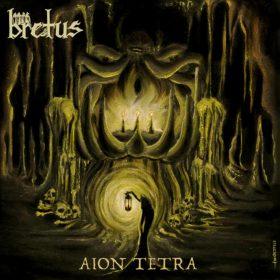 """BRETUS: neues Album """"Aion Tetra"""" im Herbst 2019"""