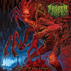 "BROKEN HOPE: Cover des neuen Albums ""Mutilated And Assimilated"""