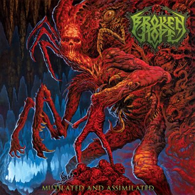 """BROKEN HOPE: Titelsong von """"Mutilated And Assimilated"""""""