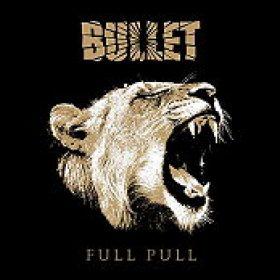 """BULLET: """"Full Pull"""" – Albumdetails enthüllt"""