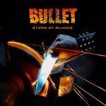 """BULLET: neue Clips zu  """"Storm Of Blades"""""""