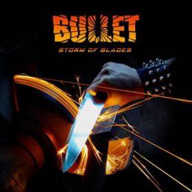 "BULLET: Cover & Tracklist von  ""Storm Of Blade""."