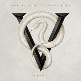 "BULLET FOR MY VALENTINE: neues Album ""Venom"""