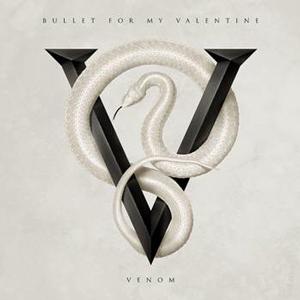 """BULLET FOR MY VALENTINE: weitere Songs vom neuem Album """"Venom"""""""
