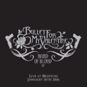 BULLET FOR MY VALENTINE: Hand Of Blood EP (Live At Brixton)