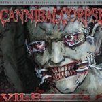 CANNIBAL CORSPE: Vile (Metal Blade 25th Anniversary Edition)
