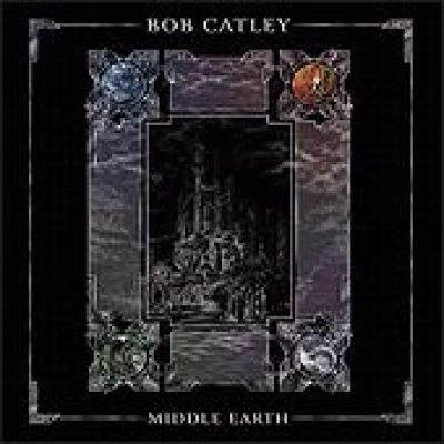 BOB CATLEY: Middle Earth
