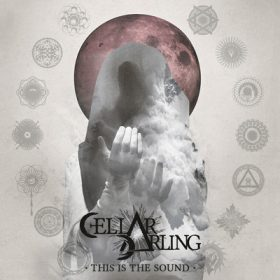 "CELLAR DARLING: Cover & Tracklist des Debütalbums ""This Is The Sound"""