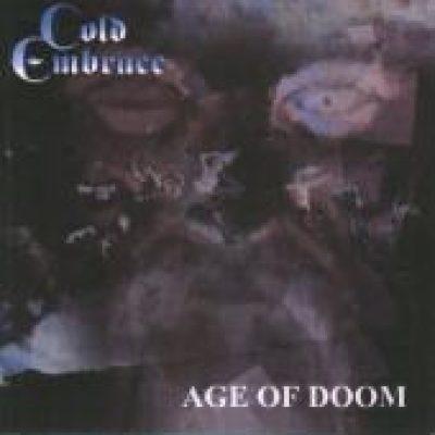 COLD EMBRACE: Age of Doom (Eigenproduktion)