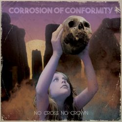 corrosion-of-conformity-no-cross-no-crown Cover