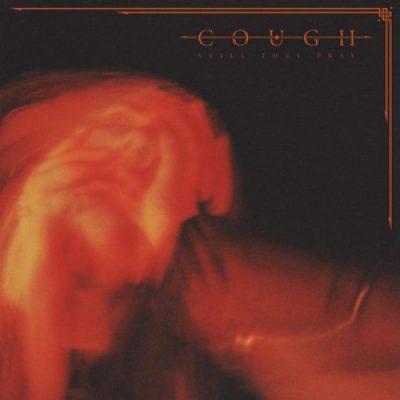 COUGH: Details und Track zu drittem Album