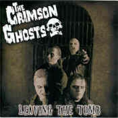 The CRIMSON GHOSTS: Leaving the Tomb