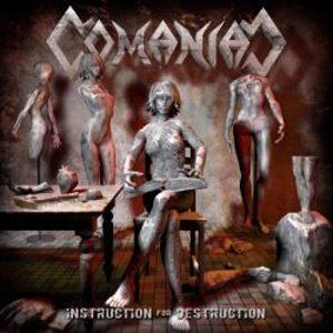 """COMANIAC: zweiter Song von """"Instruction For Destruction"""""""