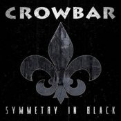 "CROWBAR: erster Song von  ""Symmetry In Black"" online"
