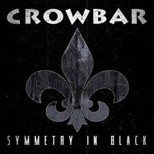 """CROWBAR: erster Song von  """"Symmetry In Black"""" online"""