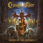 CRYSTAL VIPER: Queen Of The Witches