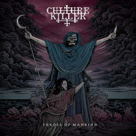 """CULTURE KILLER: Songs vom neuem Album """"Throes of Mankind"""""""