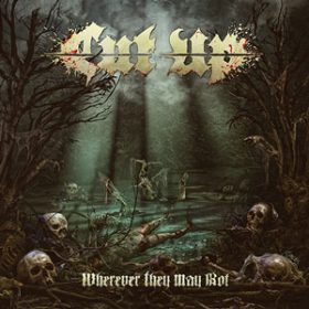 """CUT UP: dritter Song von """"Wherever They May Rot"""""""