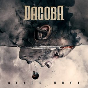 "DAGOBA: erste Single vom neuen Album  ""Black Nova"""