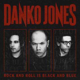 DANKO JONES: Gratis-mp3 von ´Rock And Roll Is Black And Blue´