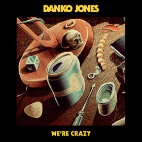 danko-jones-we-re-crazy-cover
