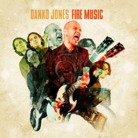 "DANKO JONES: neues Album ""Fire Music"""