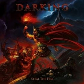 "DARKING: Video-Clip zu ""Steal The Fire"""