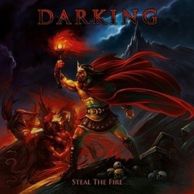 "DARKING: Video-Clip zu ""Steal The Fire"""