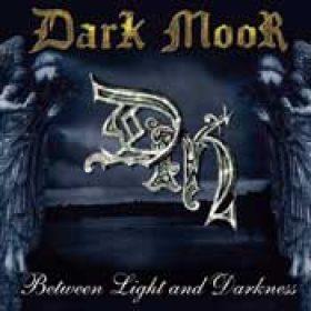 DARK MOOR: Between Light and Darkness
