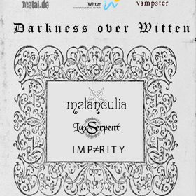 DARKNESS OVER WITTEN: Konzert mit IMPARITY & MELANCULIA