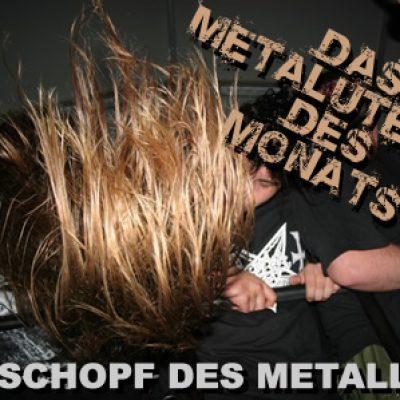 DAS METAL-UTENSIL DES MONATS: Der Schopf des Metallers …
