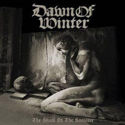 "DAWN OF WINTER: ""The Skull Of The Sorcerer"" – neue MLP im November"