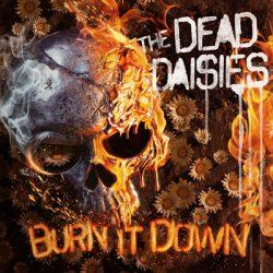 "THE DEAD DAISIES: ""Burn It Down"" kommt im April"