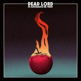"""DEAD LORD: Song & Cover von """"In Ignorance We Trust"""""""
