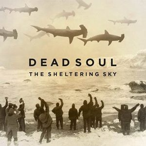"DEAD SOUL: neues Album ""The Sheltering Sky"" , Tiur mit GHOST"