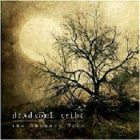 DEAD SOUL TRIBE: The January Tree