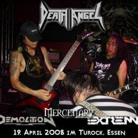 DEATH ANGEL, MERCENARY, DEMOLITION und EXTREMA am 19. April 2008 im Turock, Essen