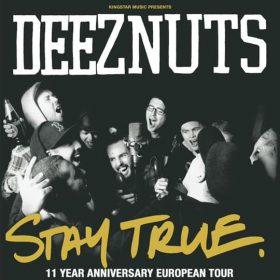 """DEEZ NUTS: Europatour zum Jubiläum von """"Stay True"""""""