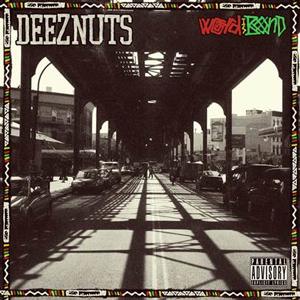 """DEEZ NUTS: neues Album """"World Is Bond"""""""