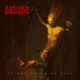"DEICIDE: Cover & VÖ-Termin von ""In The Minds Of Evil"""