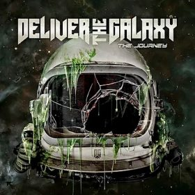 "DELIVER THE GALAXY: neues Album ""The Journey"""