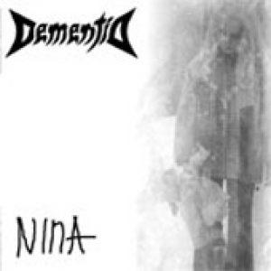 DEMENTIA: Nina