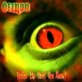 DEMON: Better The Devil You Know
