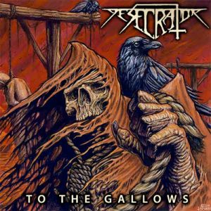 desecrator to the gallows CD Cover