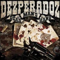 DEZPERADOZ: neues Album ´Dead Man´s Hand´